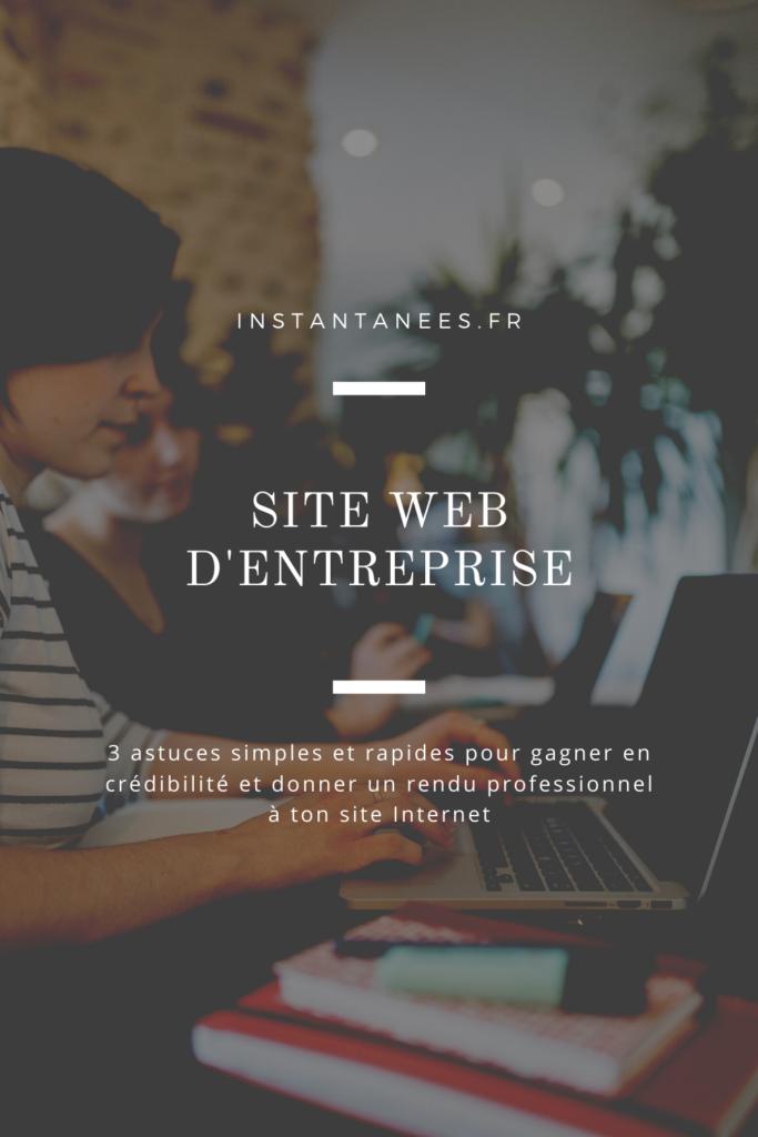 Comment créer un site professionnel et crédible qui donne envie à tes clients