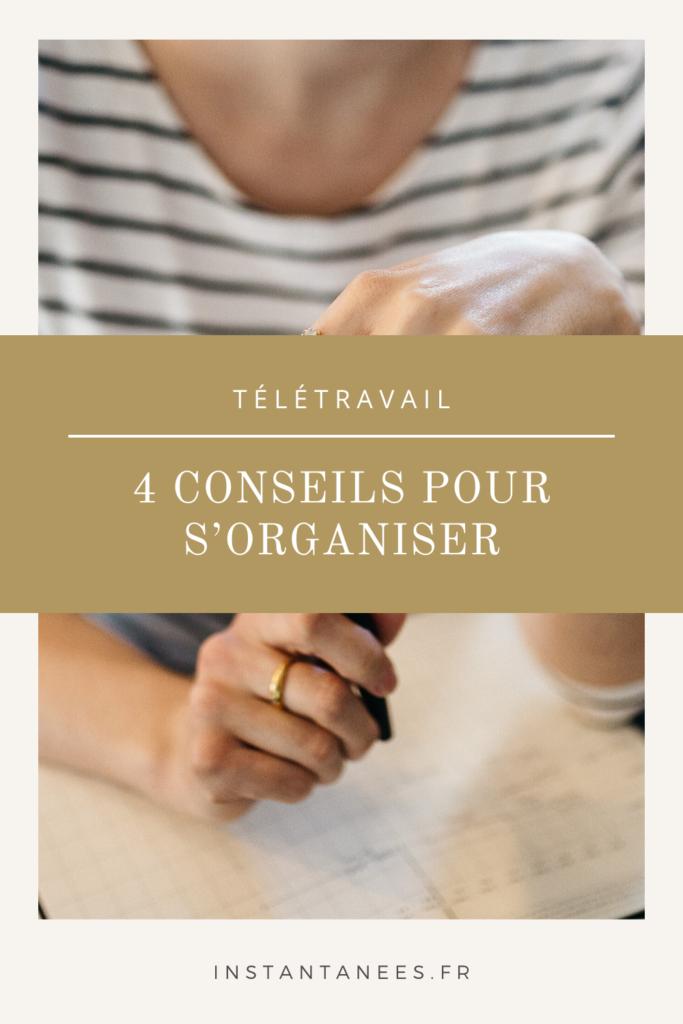Quatre conseils pour s'organiser en télétravail