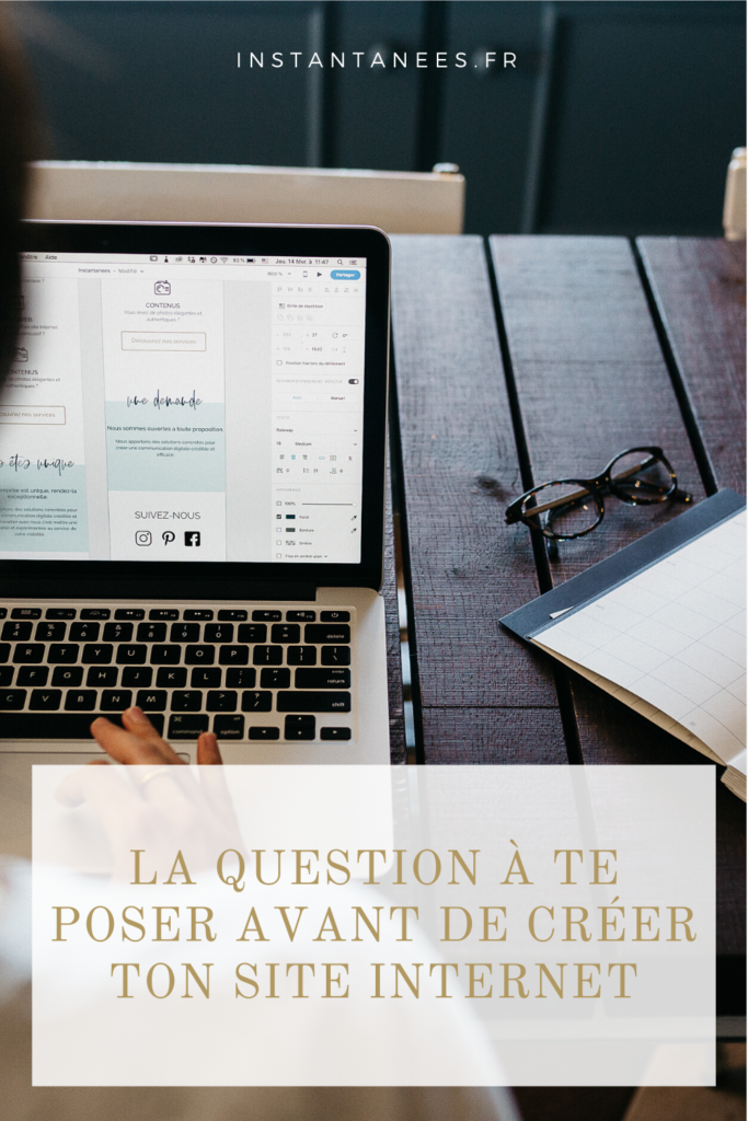 La question à se poser avant de commencer à créer son site web