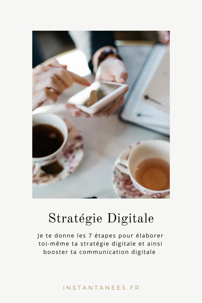 Stratégie digitale : construire sa stratégie de communication digitale en 7 étapes